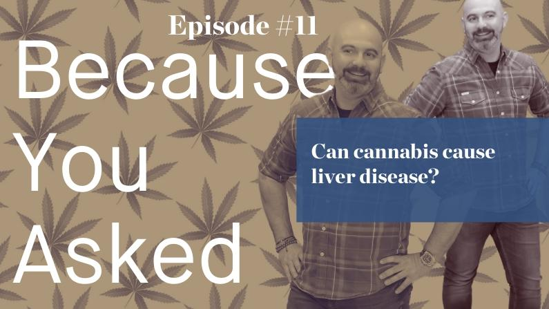 What you need to know about cannabis and liver disease