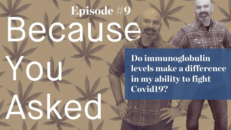 Do Immunoglobulin Levels make a difference in my ability to fight Covid-19?